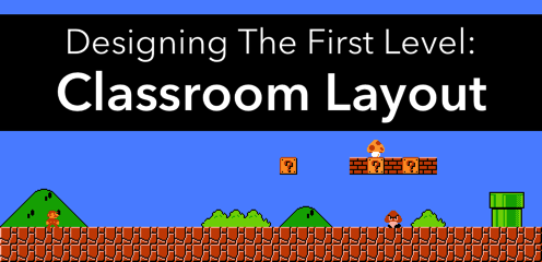 Designing your classroom layout