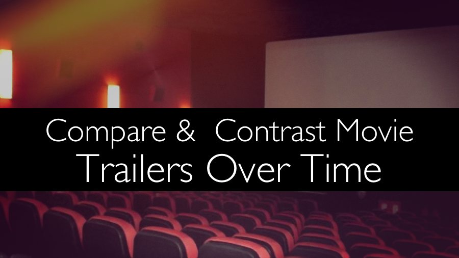 Comparing and contrasting movie trailers over time