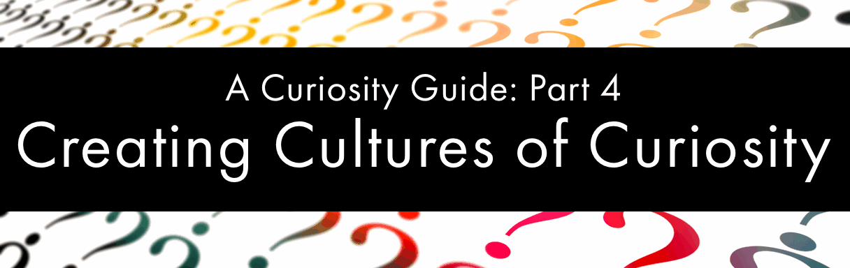 Cultures of Curiosity