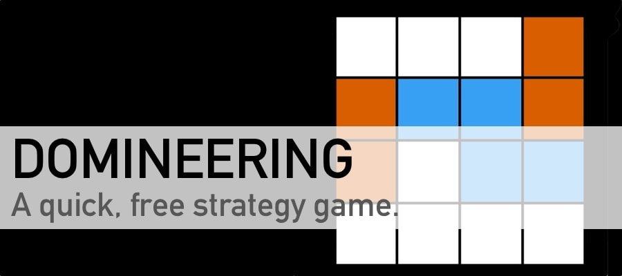 Domineering: a quick, free strategy game.