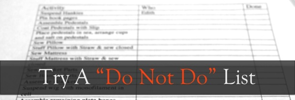 Figure out what you definitely don't want to do next year, and write it down!