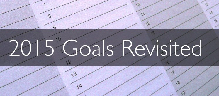 Revisiting some annual goals