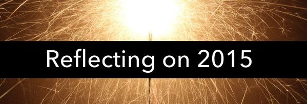 Reflecting on 2015